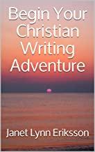 Begin Your Christian Writing Adventure